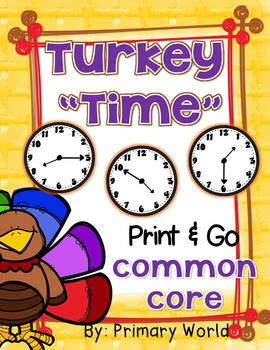 "Thanksgiving, Math ""Time"" Print & Go! Differentiated"
