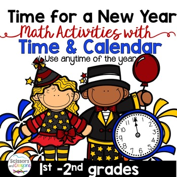 Time for a New Year Math Activities for Time and Calendar
