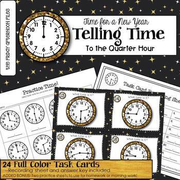 Time for a New Year: Task Cards for Telling Time to the Quarter Hour
