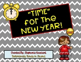 Time for the New Year: Telling Time by the Hour, Half Hour, Quarter Hour