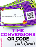 Time Conversions Task Cards with QR Codes