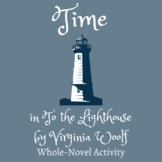 Time in To the Lighthouse by Virginia Woolf | Handout | Activity