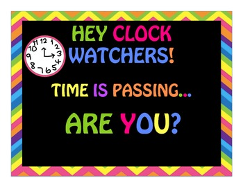 Time is Passing... Are You? Poster/ Classroom Decoration