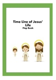 Time line of Jesus' life - flap book