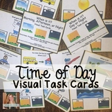 Time of Day Visual Task Cards for Special Education / Autism