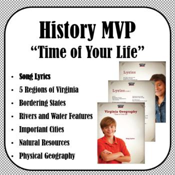 Lyrics - History MVP: Time of Your Life (Virginia Geography)