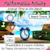 Analog Hourly Time at the Beach Ocean Math Activities Whiteboard Worksheets