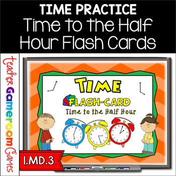 Time to the Half Hour Flash Card Powerpoint Set