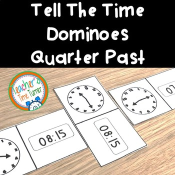 Time - tell the time dominoes - quarter past