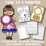 Telling Time to 5 Minutes - Lesson Plan, Teaching Resource