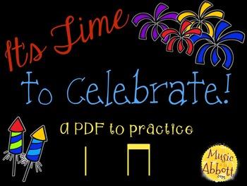Time to Celebrate!  ta ti-ti