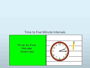 Time to Five Minute Intervals Interactive Lesson