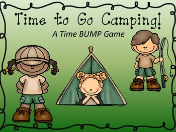 Time to Go Camping:  A Time BUMP Collection