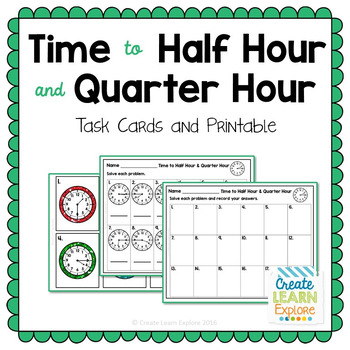 Time to Half Hour and Quarter Hour Task Cards