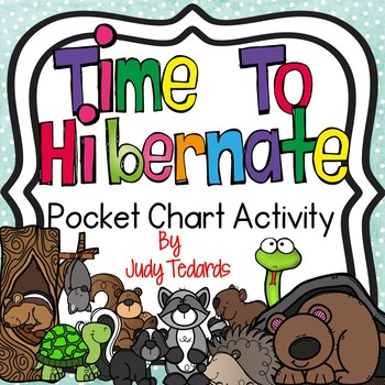Time to Hibernate (Pocket Chart Activity)
