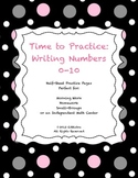 Time to Practice: Writing Numbers 0-10