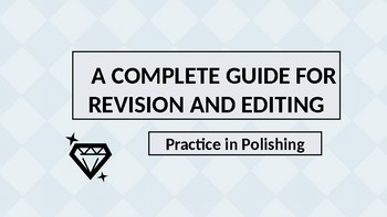 Time to Revise and Edit? A PowerPoint Guide for Review and Practice