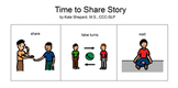 Time to Share Story: A Social Story about Sharing