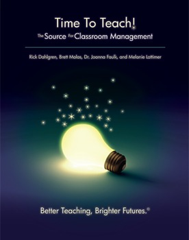 Time to Teach- Classroom Management
