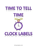 Time to Tell Time Clock Labels