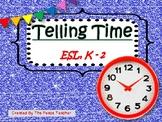 Telling Time - ESL, K-2