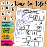 Math Tiles: Mixed Numbers and Improper Fractions  Math Centers