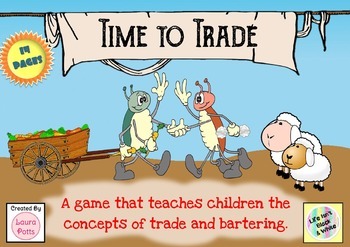 Time to Trade- a game to teach systems of exchange, bartering, money & trading.