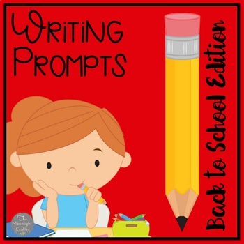 Time to Write: Before and After School September Writing Prompts