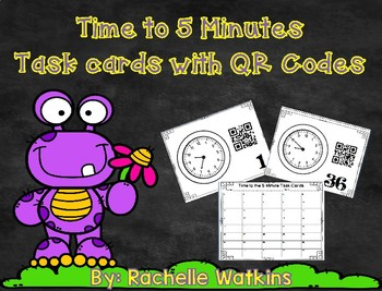 Time to the 5 Minutes Task Cards with QR Codes