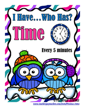 Time to 5 minutes - I Have, Who Has...