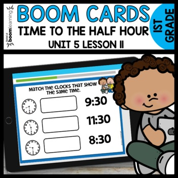 Time to the Half Hour BOOM CARDS | DIGITAL TASK CARDS | Module 5 Lesson 11