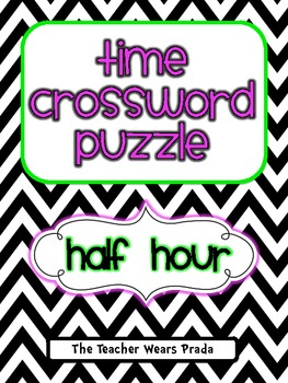 Time to the Half Hour Crossword Puzzle