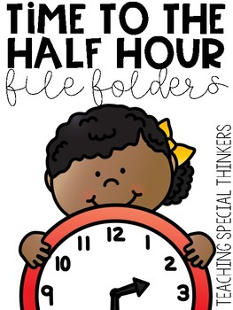Time to the Half Hour File Folders