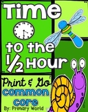 Time to the Half Hour Insect Theme Common Core Print and Go!