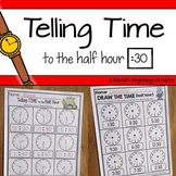 Telling Time to the Half Hour NO PREP Printables
