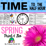 Time to the Half Hour Spring Theme Common Core Print and Go!