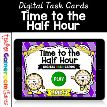Time to the Half Hour Task Cards Game