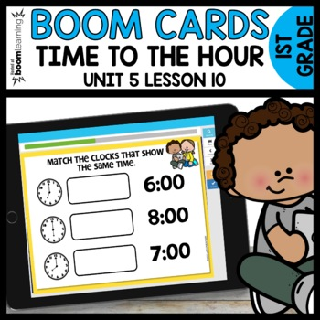 Time to the Hour BOOM CARDS | DIGITAL TASK CARDS | Module 5 Lesson 10