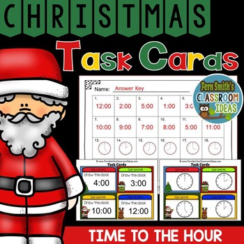 Christmas Time to the Hour Task Cards