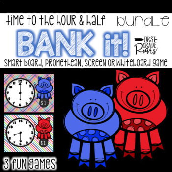 Time to the Hour & Half-Hour BUNDLE Bank It~ Projectable Game