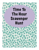 Time to the Hour Scavenger Hunt