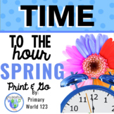 Time to the Hour Spring Theme Print and Go! Common Core