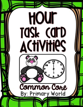 Time to the Hour Task Cards Panda Bear Theme Common Core