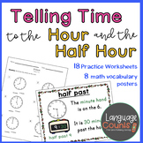 Time to the Hour and Half Hour 1st Grade Worksheets and Vocab- enVision Topic 13