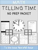 Telling Time to the Hour and Half Hour NO PREP Packet