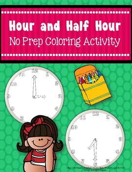 Time to the Hour and Half Hour {No Prep Coloring Activity}
