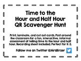 Time to the Hour and Half Hour QR Scavenger Hunt