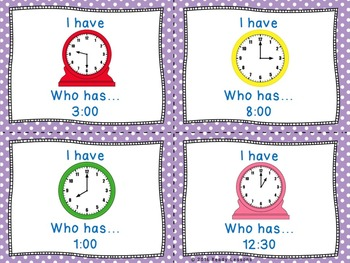 Telling Time I Have Who Has Telling Time to the Hour and Half Hour Game 1.MD.3