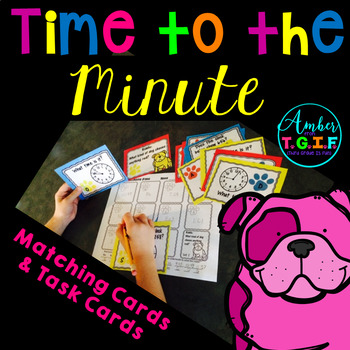 Time to the Minute Task Cards with Dog Riddles plus time m