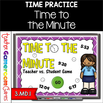 Time to the Minute - Teacher  vs Student Powerpoint Game